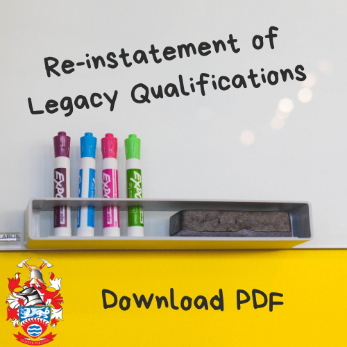 Click here to download the pdf about the re-instatement of Legacy Qualifications